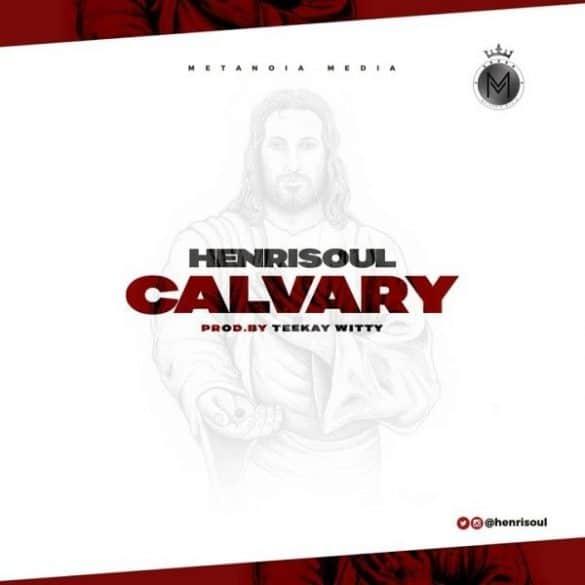 Henrisoul – Calvary