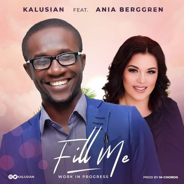 Kalusian Ft. Ania Berggren – FILL ME