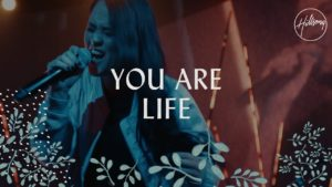 Hillsong – You Are Life