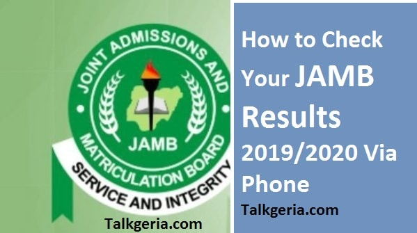 How to Check Your JAMB Results 2019/2020 Via Phone
