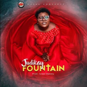 Judikay – Fountain