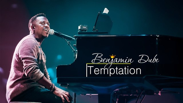 Benjamin Dube – Temptation (Don't Let It)