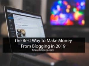 make money wordpress,best blogging platform to make money,how do bloggers get paid,how do bloggers make money from blogging.types of blogs that make money,how to make money blogging for beginners