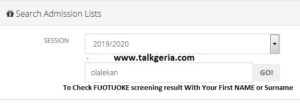 To Check FUOTUOKE screening result With Your First name or surname
