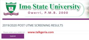 Steps to Check IMSU Post UTME Result 2019-2020