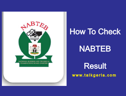 NABTEB Result (May / June) 2019 Is Finally Out - How to Check