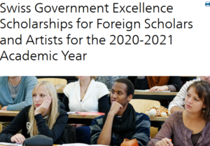 Swiss Government Excellence Scholarships 2020-2021 Application Form Is Out for Foreign Scholars & Artists to study in Switzerland