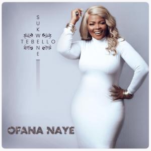 Tebello Sukwene – Ofana Naye