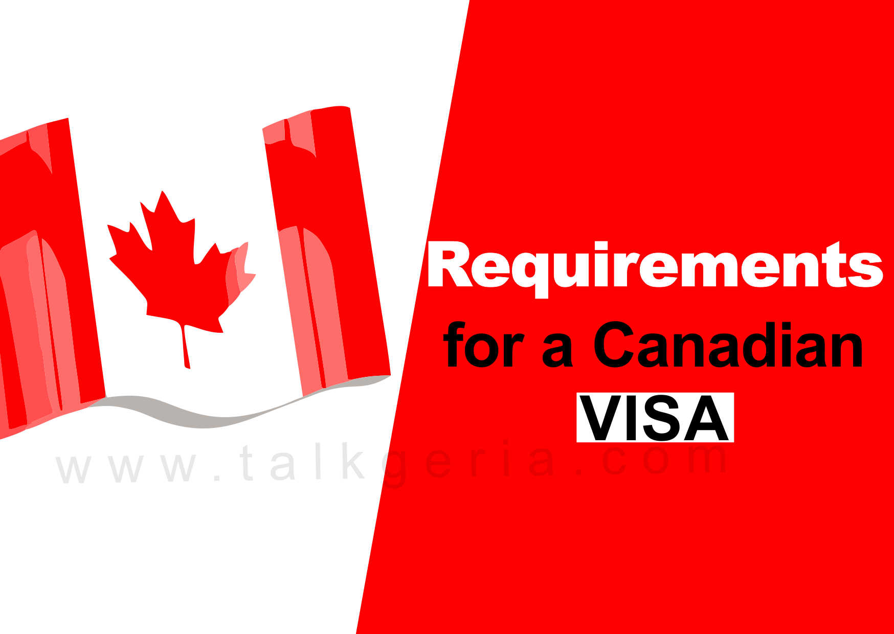 Requirements for a Canadian Visa