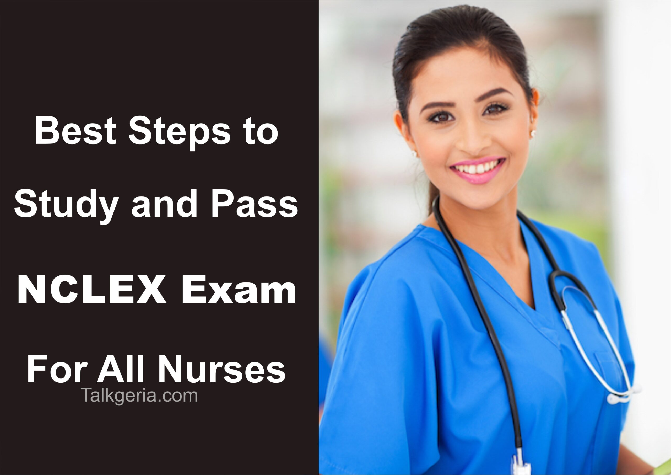 3 Best Steps to study and Pass NCLEX